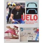 VELO. Bicycle Culture and Design | Sven Ehmann, Robert Klanten | 9783899552843