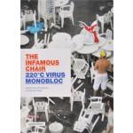 The Infamous Chair. 220°C Virus Monobloc   Arnd Friedrichs, Kerstin Finger   9783899553178