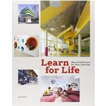 Learn For Life. New Architecture For New Learning | Sven Ehmann, Sofia Borges & Robert Klanten | 9783899554144 | gestalten