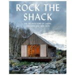 Rock the Shack. The Architecture of Cabins, Cocoons and Hide-Outs | Sofia Borges, Sven Ehmann | 9783899554663