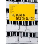 The Berlin Design Guide. A Practical Manual to Explore Urban Creativity | Viviane Stappmanns, Kristina Leipold | Viviane Stappmanns, Kristina Leipold | 9783899554786