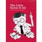 The Little Know-It-All. Common Sense for Designers | Silja Bilz, Michael Mischler | 9783899555431