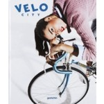 VELO City. Bicycle Culture and City Life | 9783899556544 | gestalten