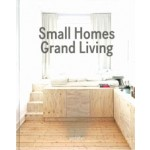 Small Homes, Grand Living. Interior Design for Compact Spaces | 9783899556988 | gestalten