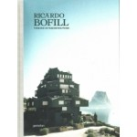 Ricardo Bofill: Visions of Architecture | Ricardo Bofill, Pablo Bofill | 9783899559408 | Gestalten