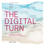 THE DIGITAL TURN. Design in the Era of Interactive Technologies