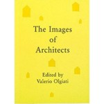 The Images of Architects | Valerio Olgiati | 9783906313009 | The Name Books