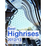 Best Highrises 2012 /2013. The International Highrise Award 2012 | Peter Cachola Schmal, Michaela Busenkell | 9783920034706