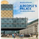 A PEOPLE'S PALACE. The Library of Birmingham | Mecanoo architecten | 9783943615258