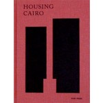 HOUSING CAIRO. The Informal Response | Marc Angélil, Charlotte Malterre-Barthes | 9783944074177 | NAi Booksellers