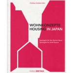 Wohnkonzepte - Housing in Japan Typologien für den kleinen Raum - Typologies for Small Spaces | 9783955533168 | Detail