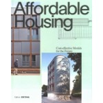 Affordable Housing. Cost-efficient Models for the Future | Sandra Hofmeister | 9783955534486 | Birkhäuser, DETAIL