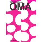 OMA. Architecture and Construction Details   Sandra Hofmeister   9783955534981   DETAIL