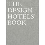THE DESIGN HOTELS™ BOOK 2018 | 9783981055832