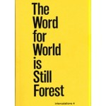The word for world is still forest | Intercalations 4 | Kirsten Einfeldt & Daniela Wolf | 9783981863505