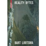 REALITY BYTES. Selected Essays 1995 to 2015 | Bart Lootsma | 9783990433669
