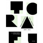 Torafu Architects. Idea + Process. 2004-2011 | 9784568600391