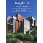 Morphosis. Crawford Residence, Blades Residence. Residential Masterpieces 15 | 9784871406406