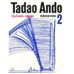 Tadao Ando 2. Outside Japan | 9784887062863