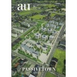 a+u special issue: PASSIVETOWN | 9784900212206