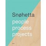 Snøhetta. people, process, projects | 9788232800261 | Forlaget Press