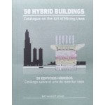 50 hybrid buildings. Catalogue on the art of mixing uses | 9788409188222 | a+t research group