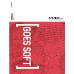 Bracket 2. Goes Soft