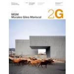 2G 51. MGM Arquitectos. Morales de Giles Mariscal | Ciro Najle, Carles Muro, Laurent Beaudouin, José Morales, Sara de Giles | 9788425223143