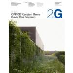 2G 63. OFFICE Kersten Geers David Van Severen | Ellis Woodman, Joan Ockman, Pier Paolo Tamburelli, Andrea Zanderigo | 9788425224546