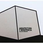 ARQUITECTURA Y RESISTENCIA. Nicolas Combarro | Cabeza De Chorlito | 9788461664962