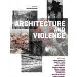 Architecture and Violence | Bechir Kenzari | 9788492861736