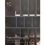 Tc cuadernos 134-135. francisco mangado. architecture 2007-2018