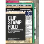 Clip, Stamp, Fold. The Radical Architecture of Little Magazines 196X to 197X   Beatriz Colomina, Craig Buckley   9788496954526   ACTAR