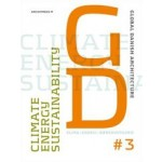 Climate, Energy, Sustainability. Global Danish Architecture 3 | 9788791872037