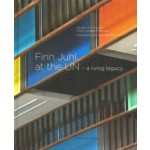 Finn Juhl at the UN. A living legacy | Karsten R.S. Ifvesern, Birgit Lyngbye Pedersen | 9788792894205 | Strandberg Publishing