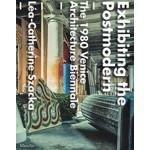 EXHIBITING THE POST MODERN the 1980 Venice architecture biennale | Rizzoli Publication |  9788831726726