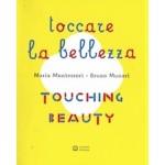 Touching Beauty   Maria Montessori, Bruno Munari   9788875708313   Corraini Edizioni