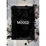 MOULD 2. Curated By Joan Fontcuberta | 9788894036817 | MOULD magazine