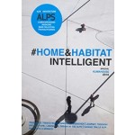 Alps 8/4 #HOME&HABITAT INTELLIGENT  special klimahouse 2016