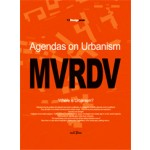MVRDV. Agendas on Urbanism. Design Peak 13 | 9788997603008