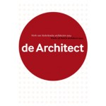 Yearbook de Architect 2014. Works of Dutch Architects 2014 | Hans de Jong | 9789012585491