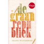 de graanrepubliek | Frank Westerman | 9789023482154