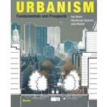 Urbanism. Fundamentals and Prospects | Han Meyer, MaartenJan Hoekstra, John Westrik | 9789024425709 | Boom, VanTilt