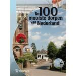De 100 mooiste dorpen van Nederland | Elio Pelzers | 9789040007231