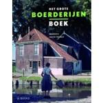 Het grote boerderijen boek | Ben Kooij, Judith Toebast | 9789040007583