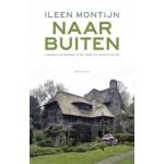 NAAR BUITEN. Landelijk wonen in de 19de en 20ste eeuw | Ileen Montijn | 9789045025032