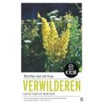 Verwilderen: Laat de plant het werk doen | Romke van de Kaa | 9789046706428  | Atlas Contact Uitgeverij