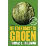 De toekomst is groen | Thomas L. Friedman | 9789046804124