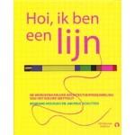Hoi, ik ben een lijn. De wonderbaarlijke architectuurverzameling van Het Nieuwe Instituut   Rubinstein   9789047625711   Jan Paul  Schutten & Behrang  Mousavi