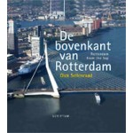 Rotterdam from the top | Dick Sellenraad, Peter de Lange | 9789055947737